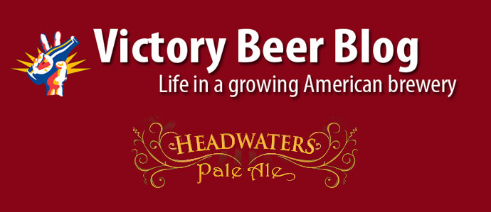 Victory Beer Blog: The Making of Headwaters Pale Ale