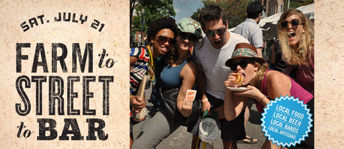 Eat Local & Party Hard at Farm-to-Street-to-Bar Party, July 21