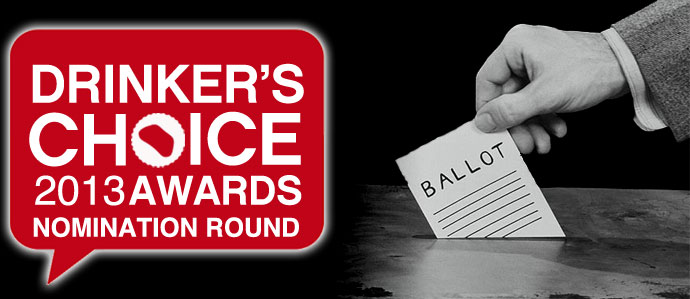 2013 Drinker's Choice Awards - Nomination Round!