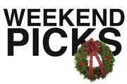 Weekend Picks, Christmas Edition, 12/22-12/25